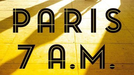 """""""Paris, 7 a.m."""" by Liza Weiland (Simon &"""