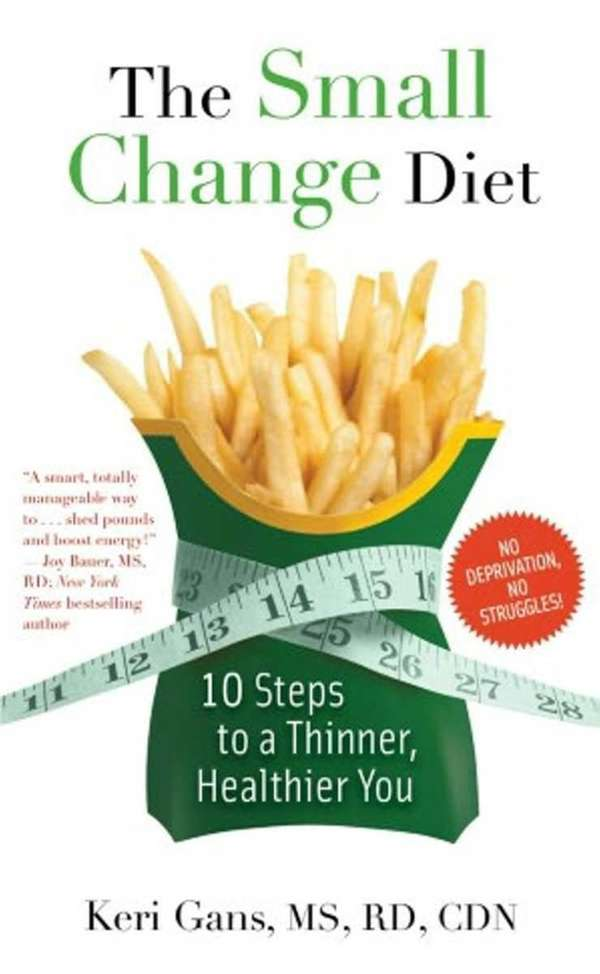 THE SMALL CHANGE DIET: 10 Steps to a