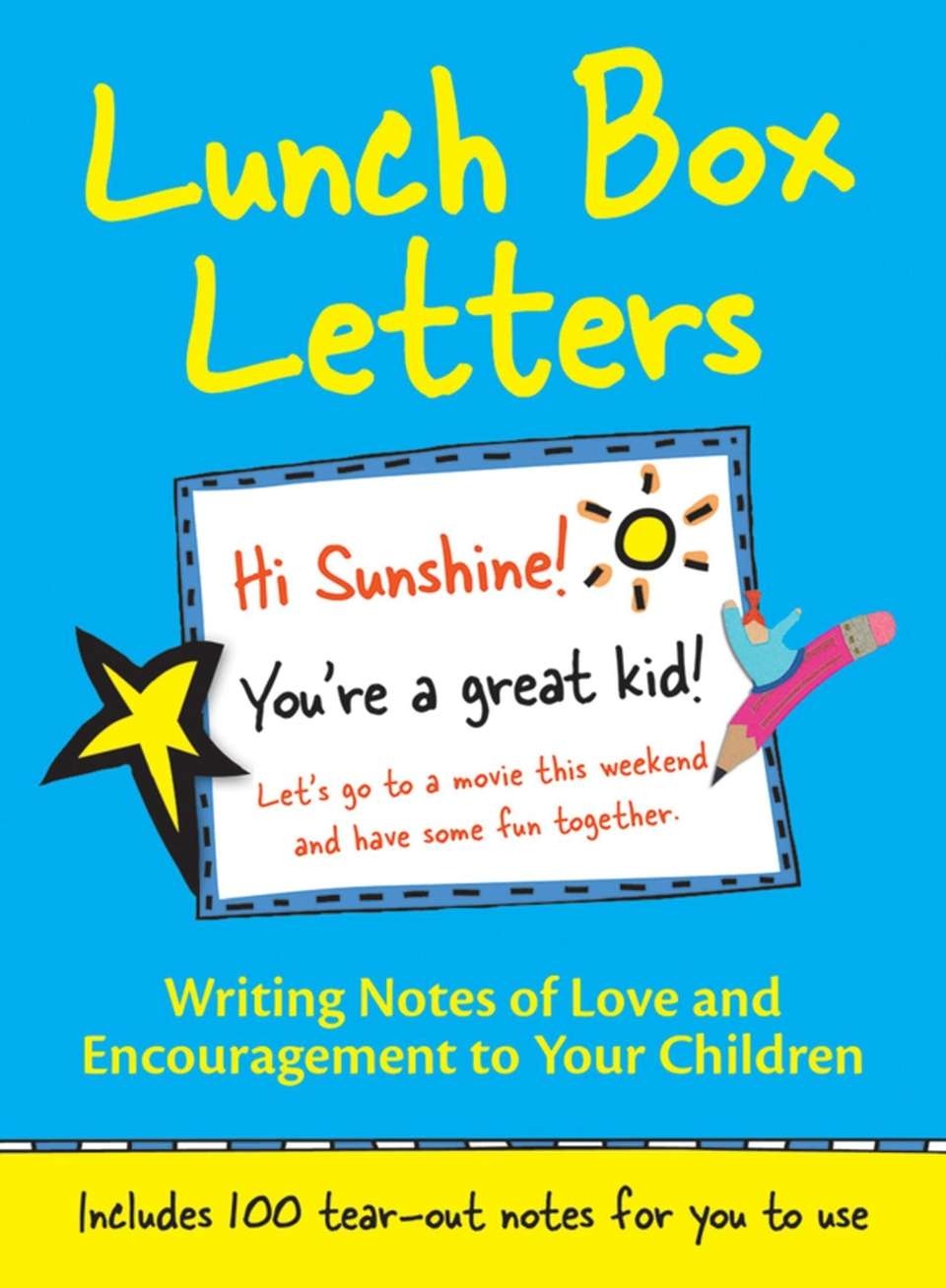 Need inspiration for writing your kids lunchbox letters?