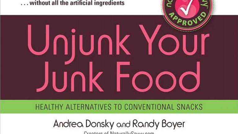 UNJUNK YOUR JUNK FOOD: Healthy Alternatives to Conventional