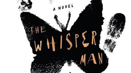 """The Whisper Man"" by Alex North (Celadon) takes"