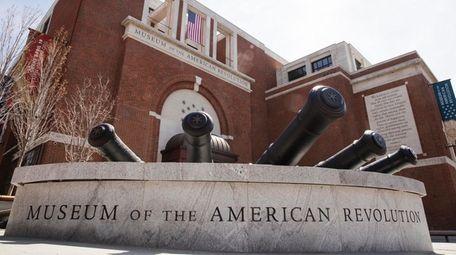 The Museum of the American Revolution in Philadelphia