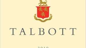 Talbott chardonnays definitely deserve your attention.