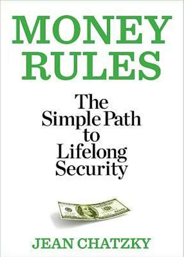 MONEY RULES: The Simple Path to Lifelong Security,