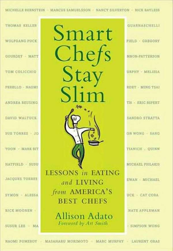 SMART CHEFS STAY SLIM: Lessons in Eating and