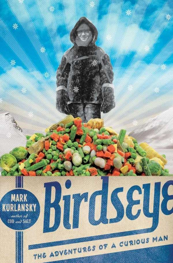 quot;Birdseye: The Adventures of a Curious Manquot; by
