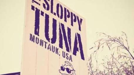 Sign outside of The Sloppy Tuna in Montauk.