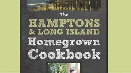 "The just-published ""THE HAMPTONS & LONG ISLAND HOMEGROWN"