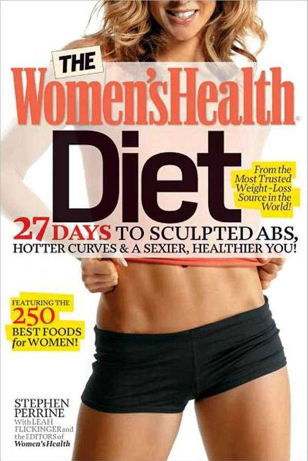 THE WOMEN'S HEALTH DIET: 27 Days to Sculpted