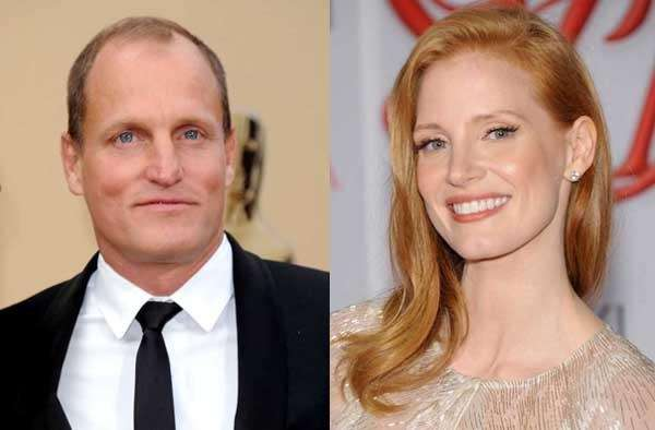 Woody Harrelson, Jessica Chastain