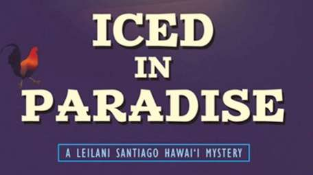 """""""Iced in Paradise"""" is the first book in"""