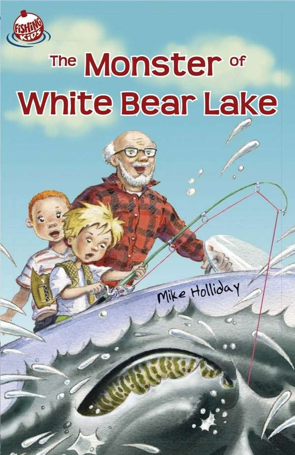 "Cover of ""The Monster of White Bear Lake"""