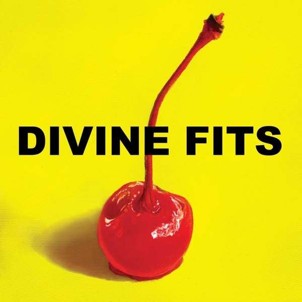 """A Thing Called Divine Fits."""