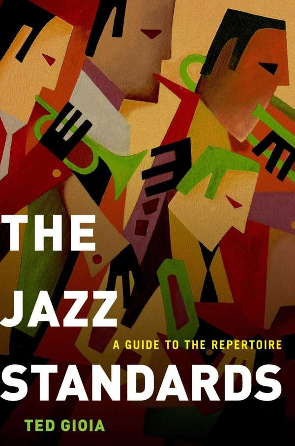 """The Jazz Standards: A Guide to the Repertoire"""