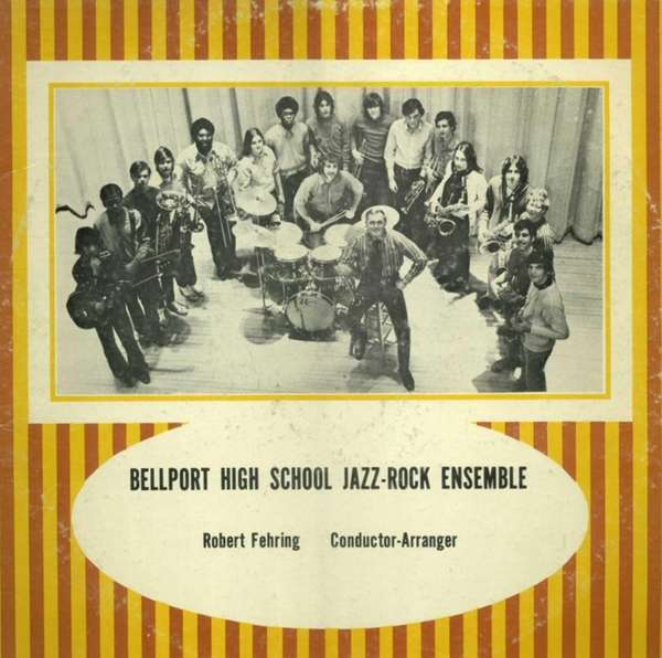 The Bellport High School Jazz-Rock Ensemble's first album