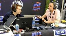 WFAN's Joe Benigno, right, and Evan Roberts on