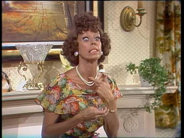 Carol Burnett plays Eunice in her series' recurring