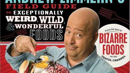 """Andrew Zimmern, author of """"Andrew Zimmern's Field Guide"""