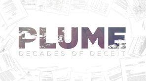 Plume: Decades of deceit