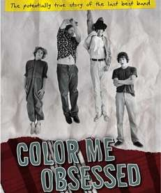 quot;Color Me Obsessed,quot; a documentary film about the