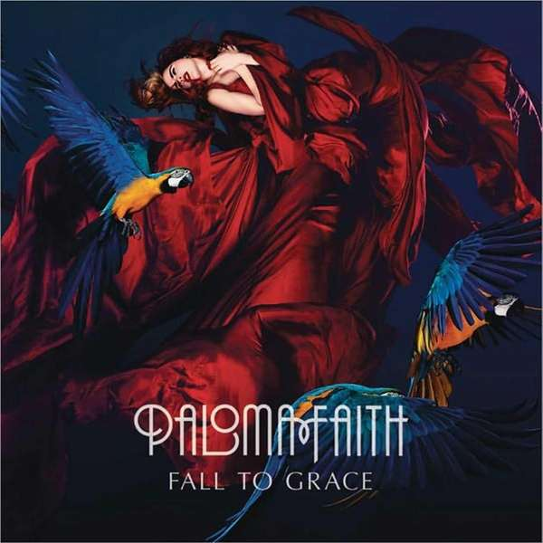 "Paloma Faith's album cover for ""Fall To Grace."""