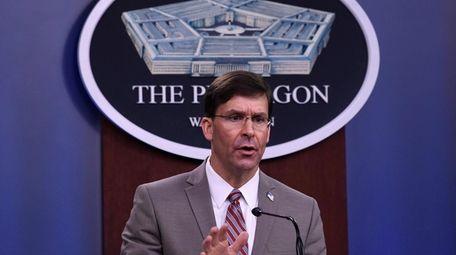 Defense Secretary Mark Esper speaks during a briefing