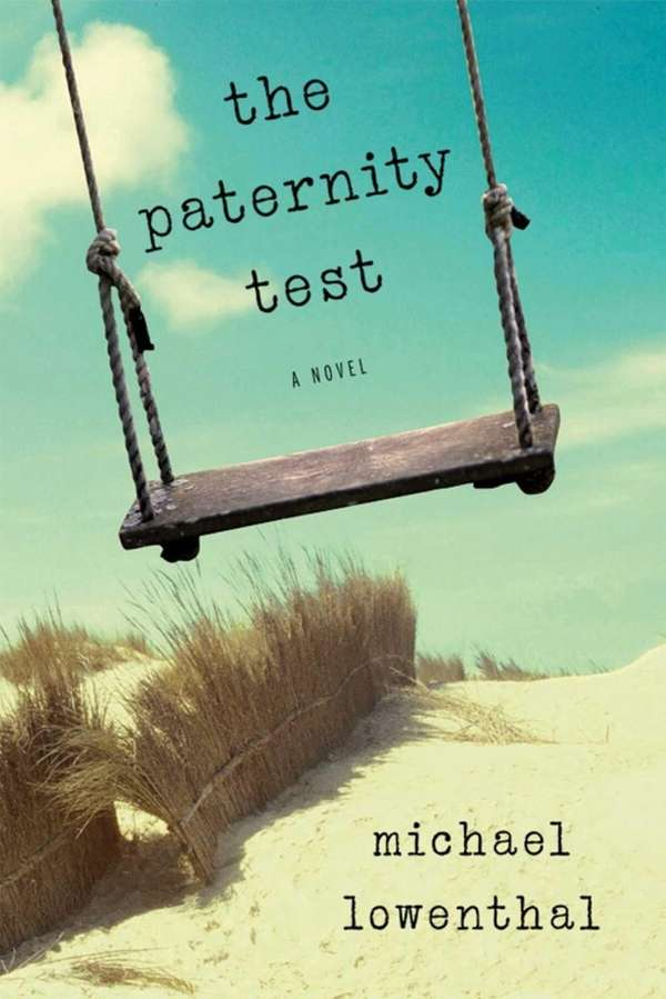 """""""The Paternity Test"""" by Michael Lowenthal (Terrace Books,"""