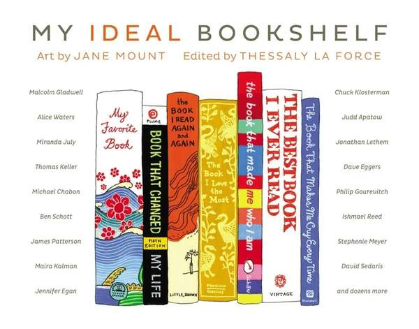 """My Ideal Bookshelf,"" edited by Thessaly La Force,"