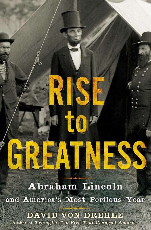 """Rise to Greatness: Abraham Lincoln and America's Most"