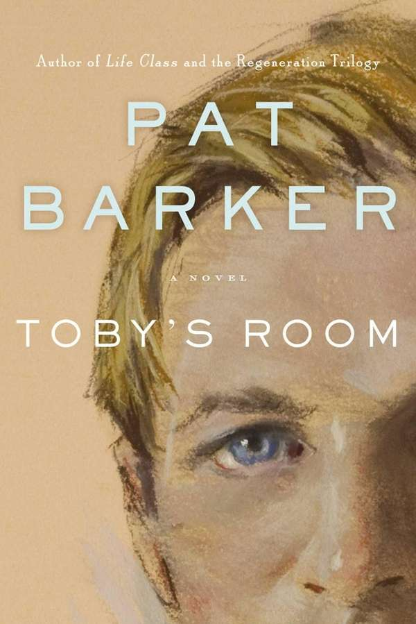 """Toby's Room"" by Pat Barker (Doubleday, October 2012)"