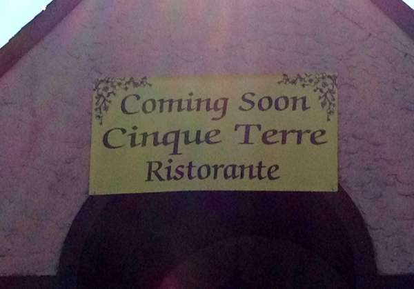 Sign announcing forthcoming restaurant Cinque Terre in Huntington