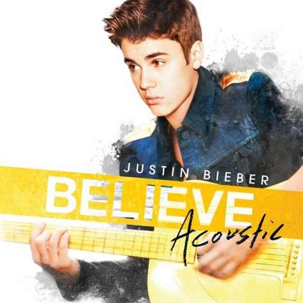 "Justin Bieber releases his EP ""Believe Acoustic"" on"