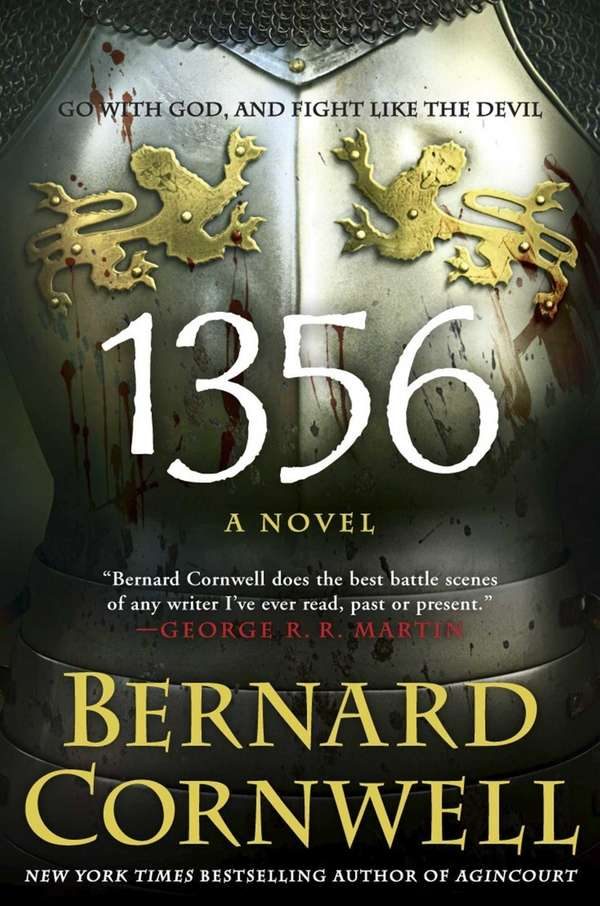 """1356"" by Bernard Cornwell (Harper, January 2013)"