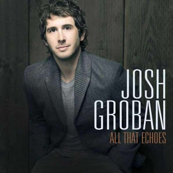 "Josh Groban releases ""All That Echoes"" on Feb."