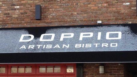 Doppio in downtown Huntington has closed.