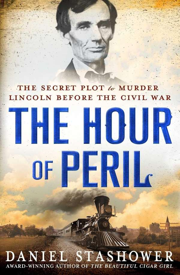 """The Hour of Peril: The Secret Plot to"