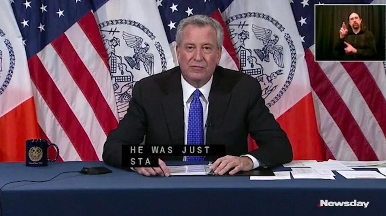 Mayor Bill de Blasio said he was