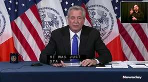 Mayor Bill de Blasio said he was