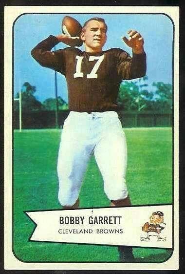 1954: BOBBY GARRETT, QB, Cleveland Browns The Stanford