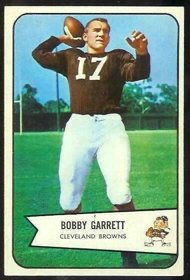 1954: BOBBY GARRETT, QB, Cleveland Browns The Stanford