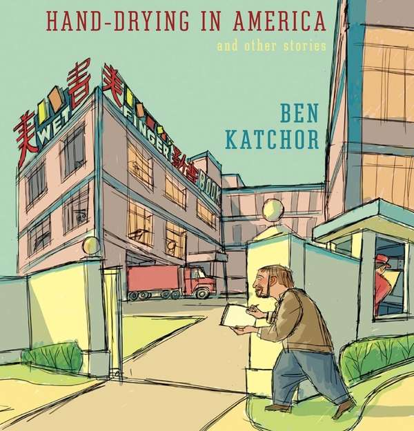 """""""Hand-Drying in America"""" by Ben Katchor (Pantheon, March"""