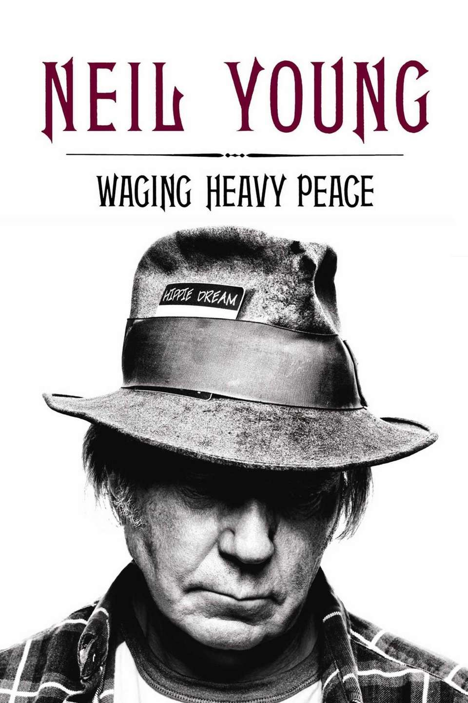 WAGING HEAVY PEACE: A Hippie Dream, by Neil