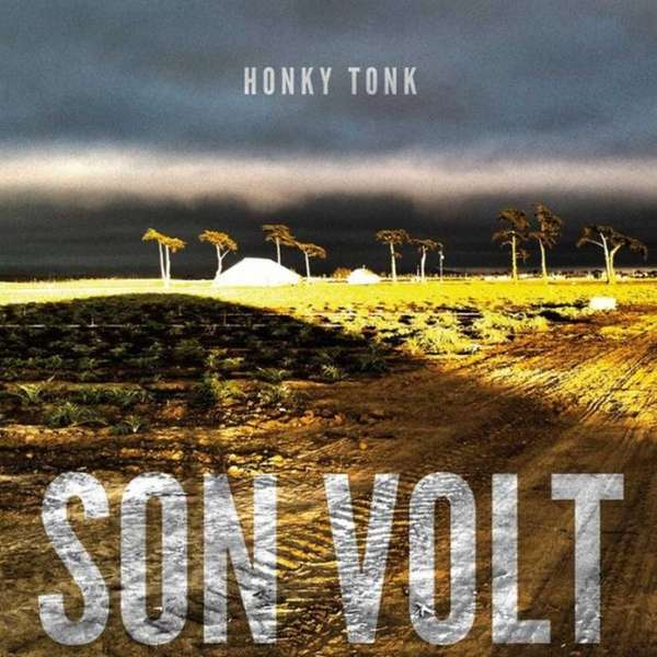 Alt-country band Son Volt releases quot;Honky Tonkquot; on