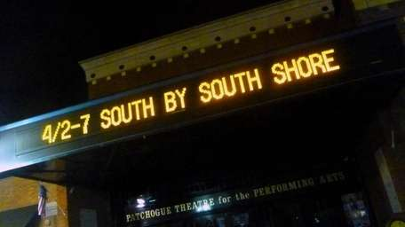 The marquee of the Patchogue Theatre for the