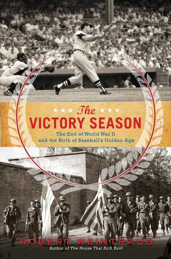 """The Victory Season: The End of World War"