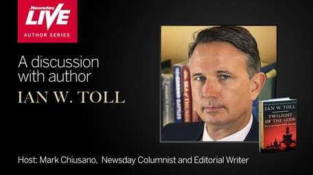 Military historian and author Ian W. Toll is