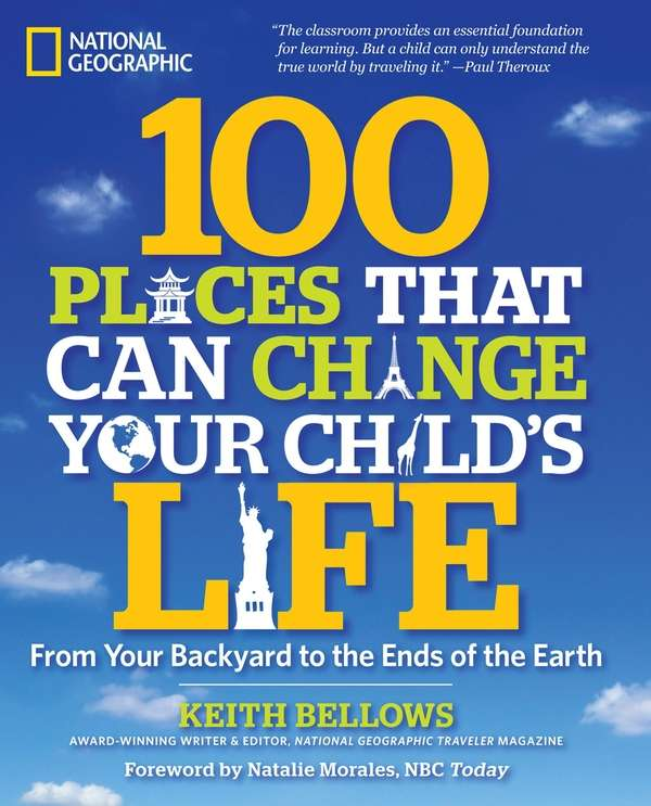 "In ""100 Places That Can Change Your Child's"