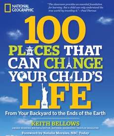 In quot;100 Places That Can Change Your Child's