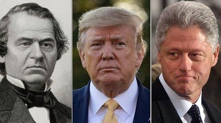 Andrew Johnson, Donald Trump and Bill Clinton are