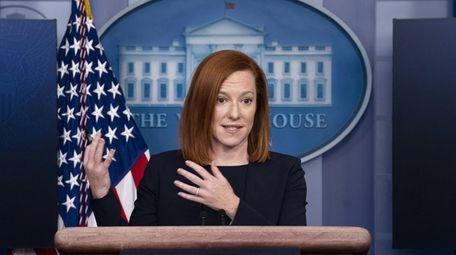 Jen Psaki, White House press secretary, recently said